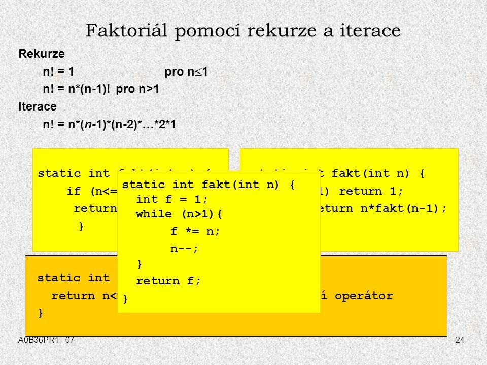 Faktoriál pomocí rekurze a iterace