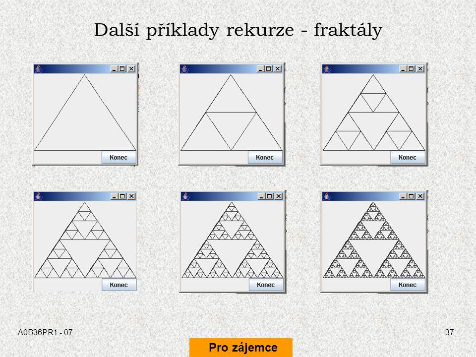 Další příklady rekurze - fraktály