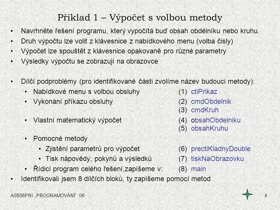 Příklad 1 – Výpočet s volbou metody