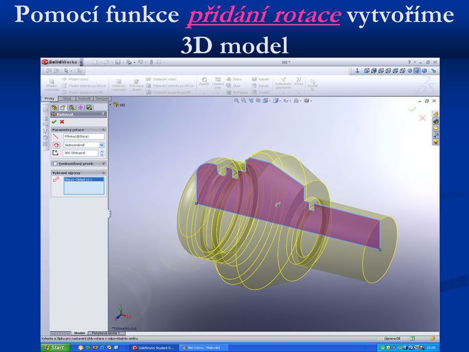 Pomocí funkce přidání rotace vytvoříme 3D model