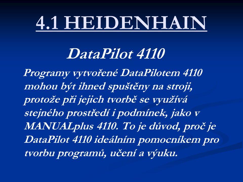 4.1 HEIDENHAIN DataPilot 4110.