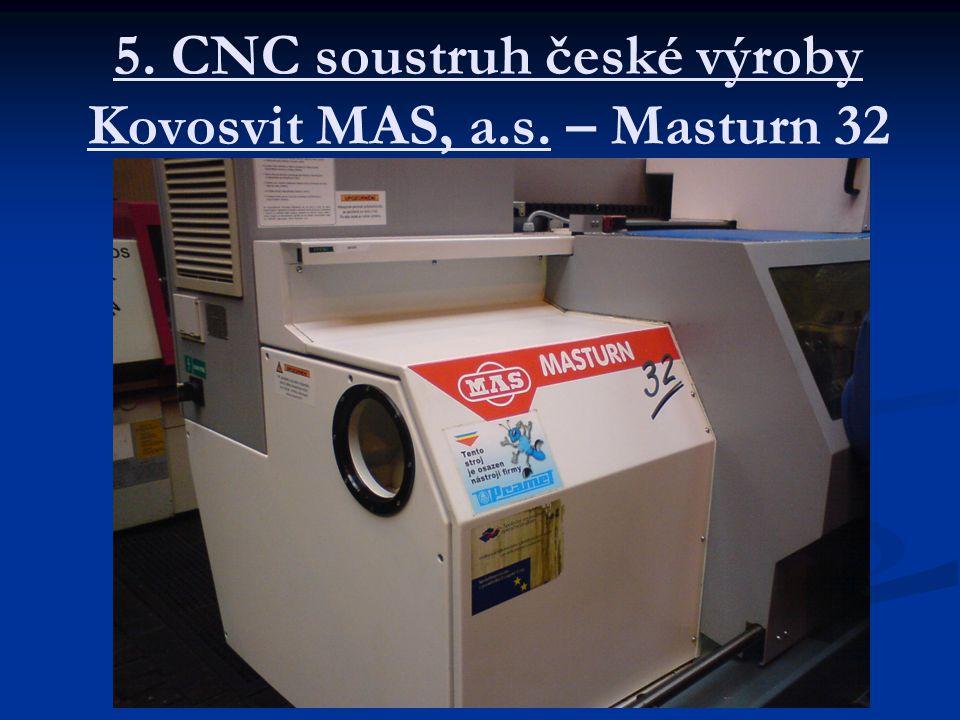 5. CNC soustruh české výroby Kovosvit MAS, a.s. – Masturn 32