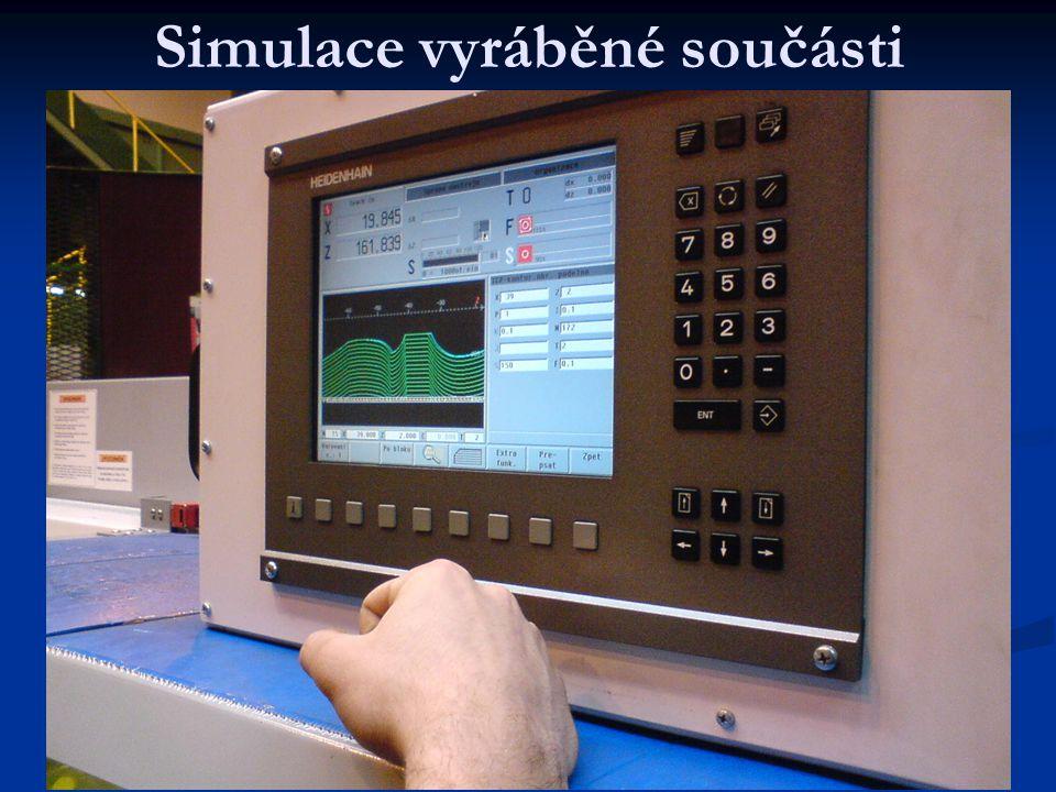 Simulace vyráběné součásti