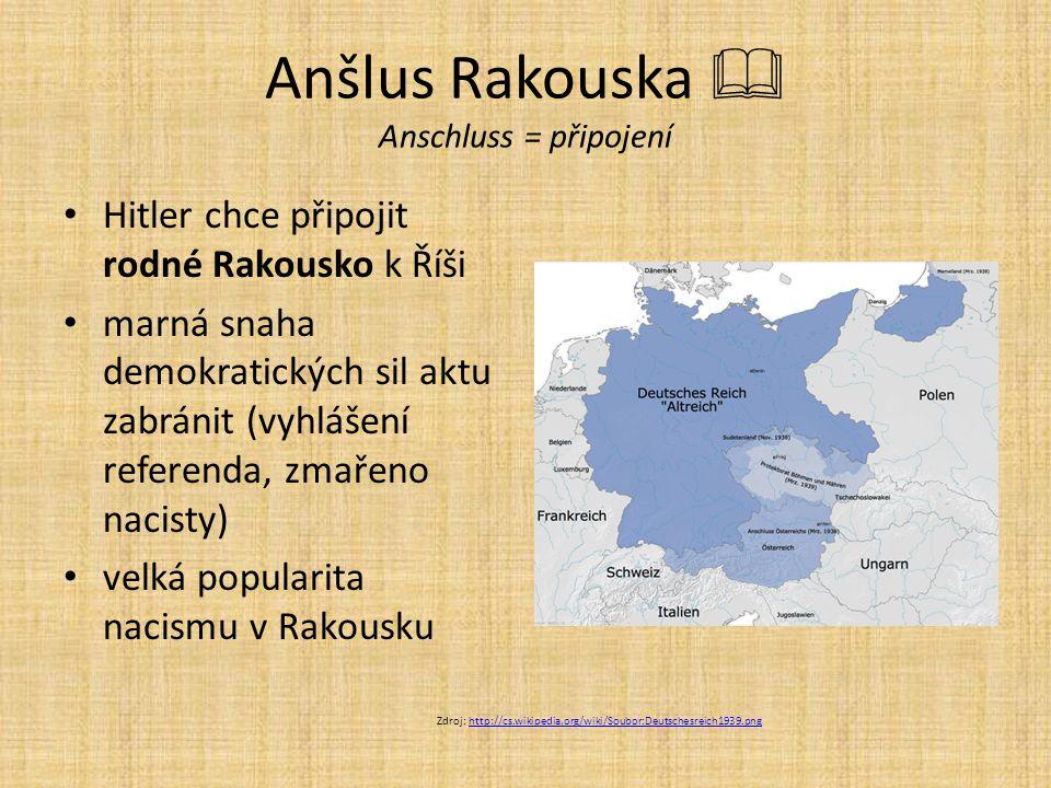 Anšlus Rakouska  Anschluss = připojení