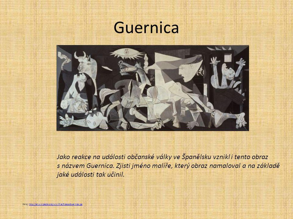 Guernica Jako reakce na události občanské války ve Španělsku vznikl i tento obraz.