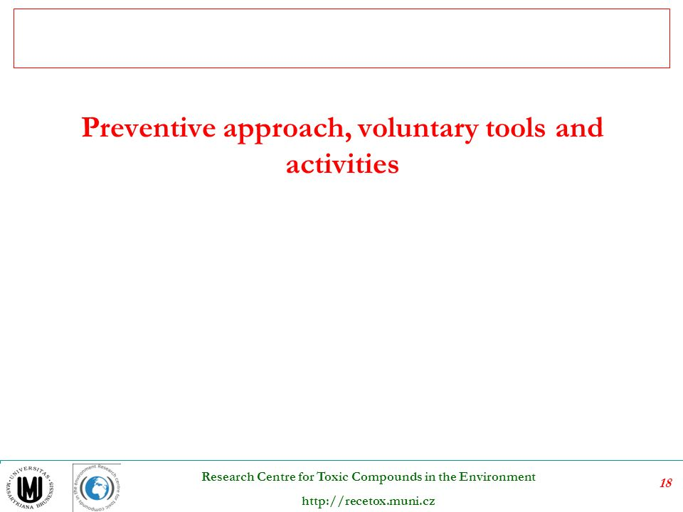 Preventive approach, voluntary tools and activities