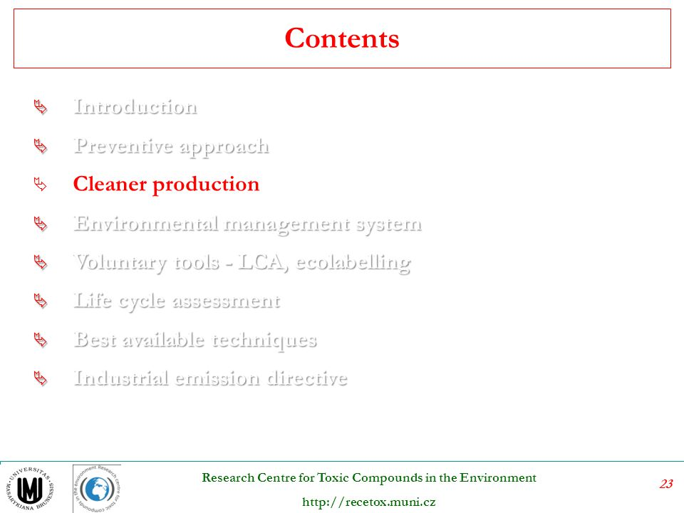Contents Introduction Preventive approach Cleaner production