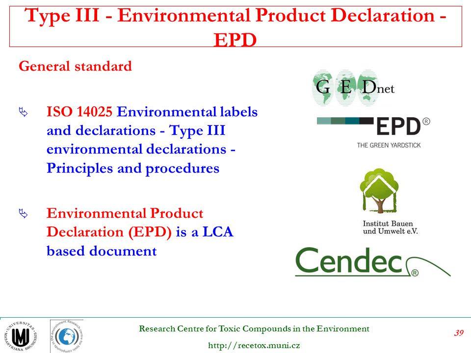 Type III - Environmental Product Declaration - EPD