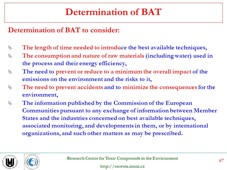 Determination of BAT Determination of BAT to consider: