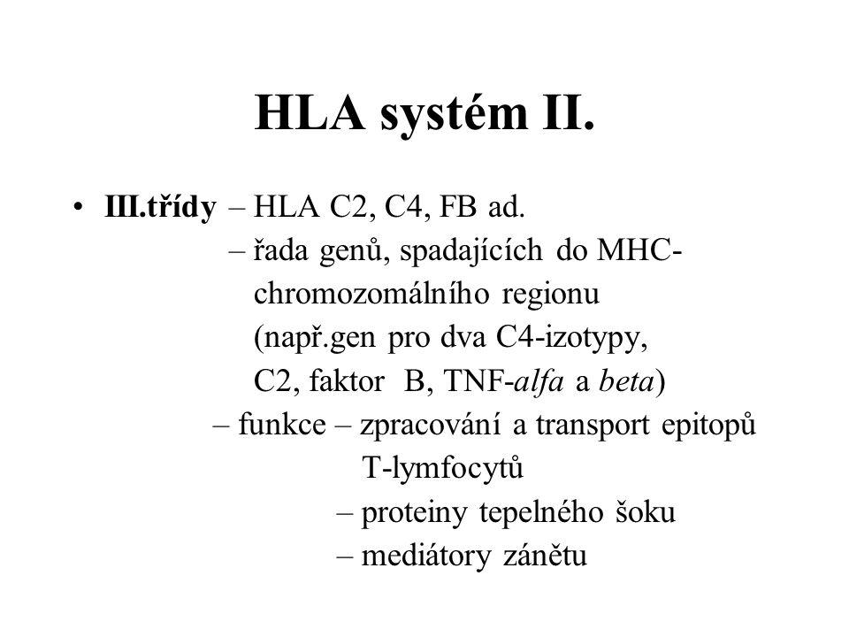 HLA systém II. III.třídy – HLA C2, C4, FB ad.