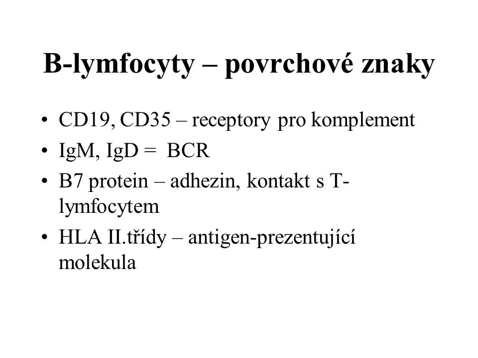B-lymfocyty – povrchové znaky