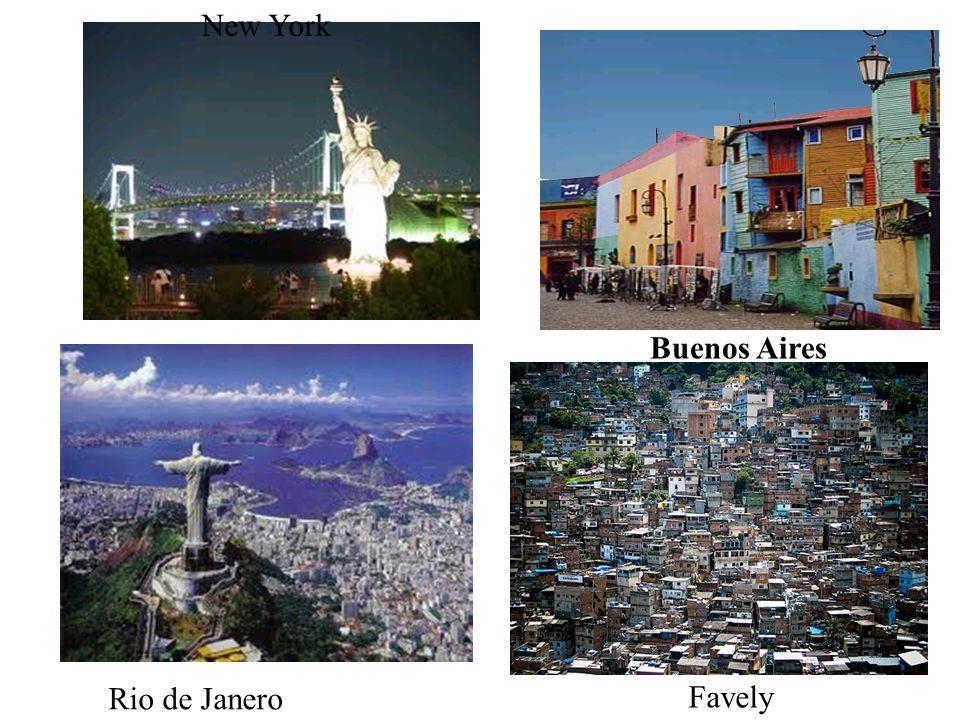New York Buenos Aires Rio de Janero Favely
