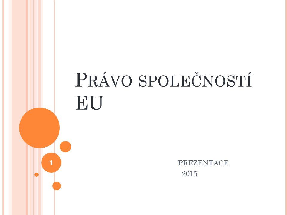 Právo společností EU PREZENTACE 2015