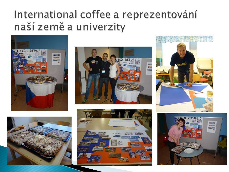 International coffee a reprezentování naší země a univerzity
