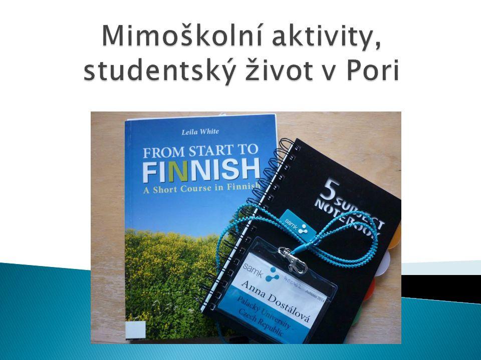 Mimoškolní aktivity, studentský život v Pori