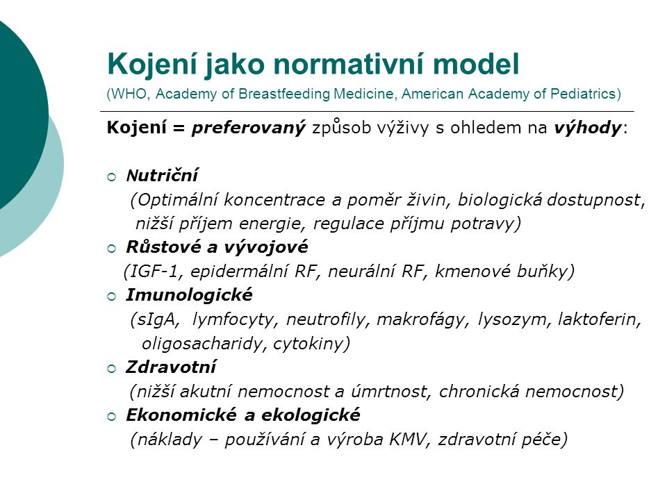 Kojení jako normativní model (WHO, Academy of Breastfeeding Medicine, American Academy of Pediatrics)