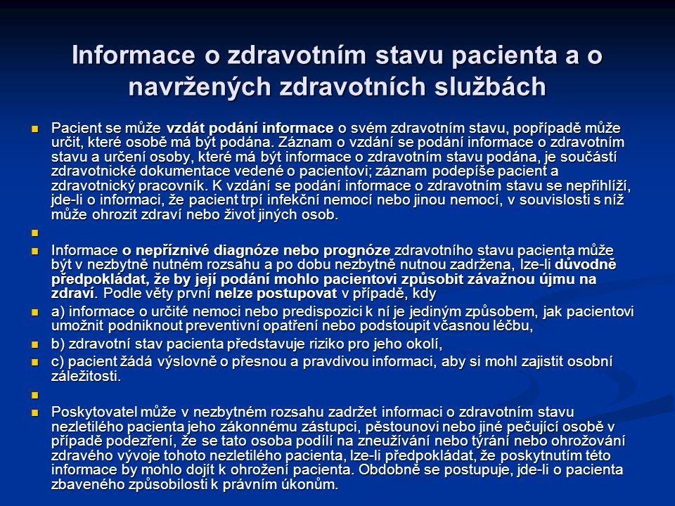 Informace o zdravotním stavu pacienta a o navržených zdravotních službách