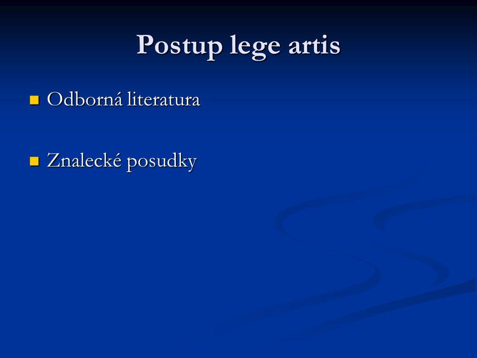 Postup lege artis Odborná literatura Znalecké posudky