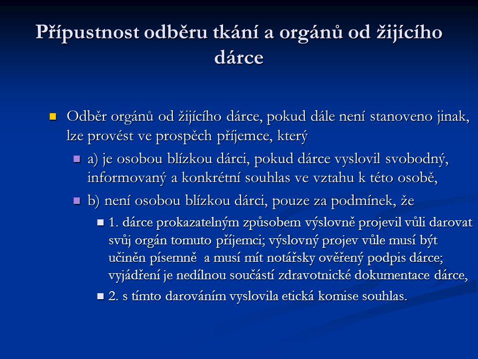Přípustnost odběru tkání a orgánů od žijícího dárce