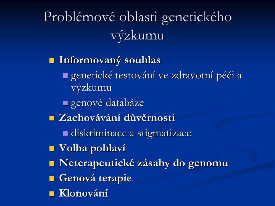 Problémové oblasti genetického výzkumu