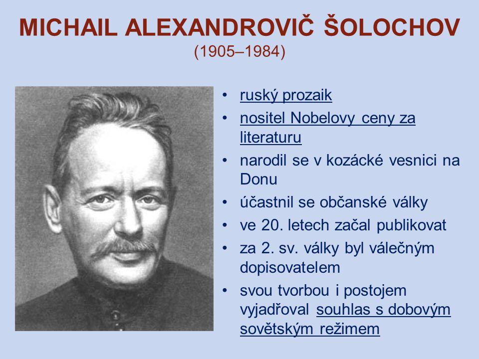 MICHAIL ALEXANDROVIČ ŠOLOCHOV (1905–1984)