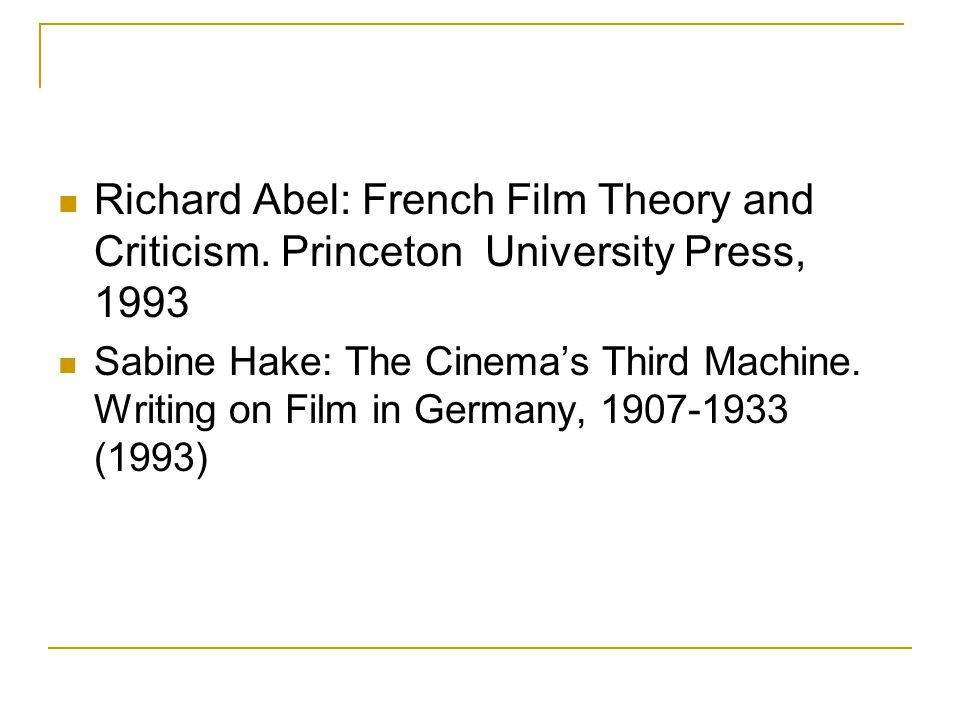 Richard Abel: French Film Theory and Criticism