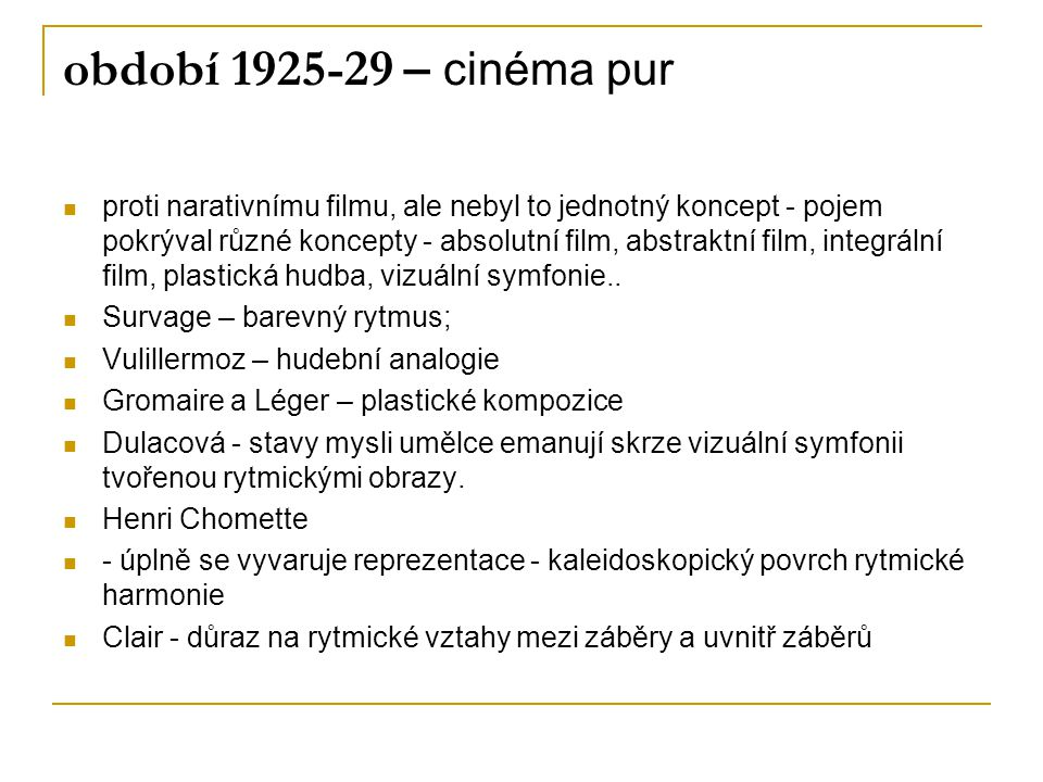 období 1925-29 – cinéma pur