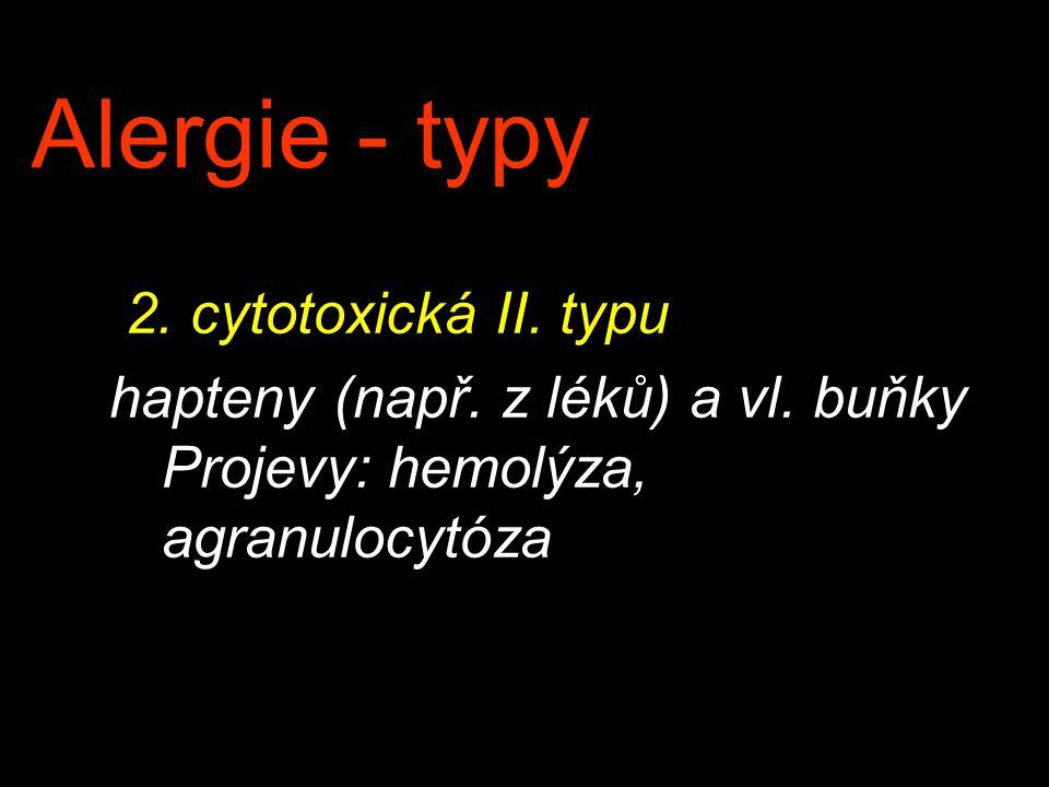 Alergie - typy 2. cytotoxická II. typu