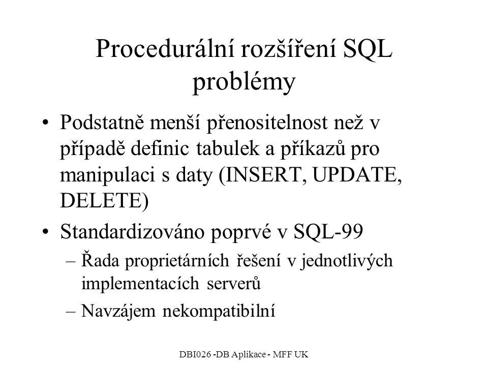 Procedurální rozšíření SQL problémy