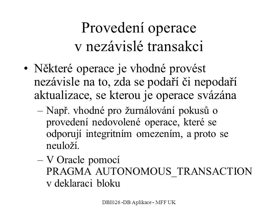 Provedení operace v nezávislé transakci