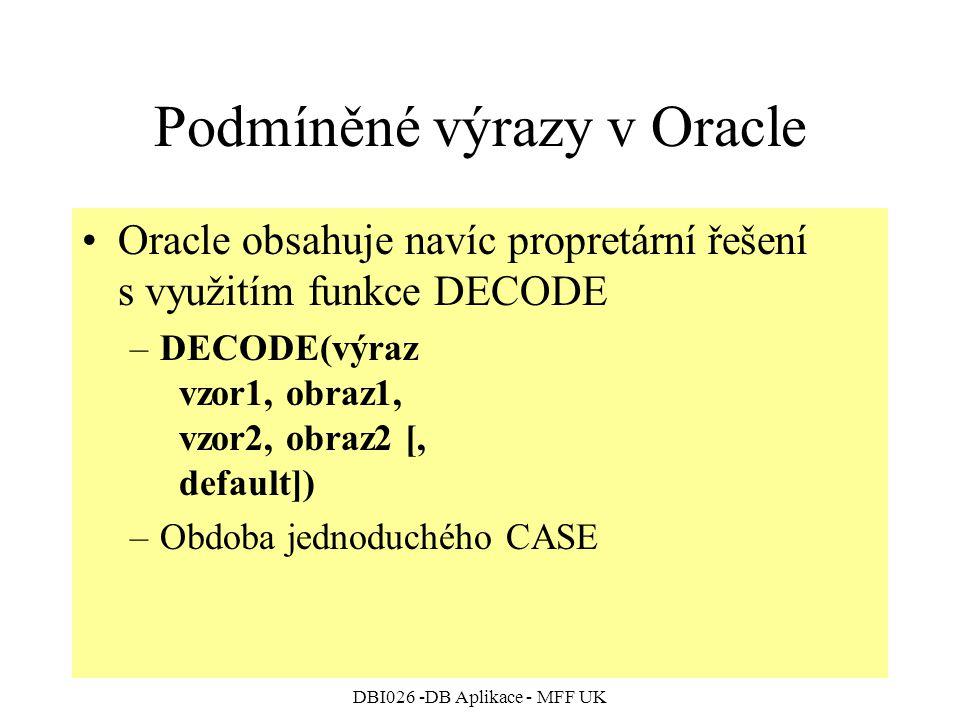 Podmíněné výrazy v Oracle