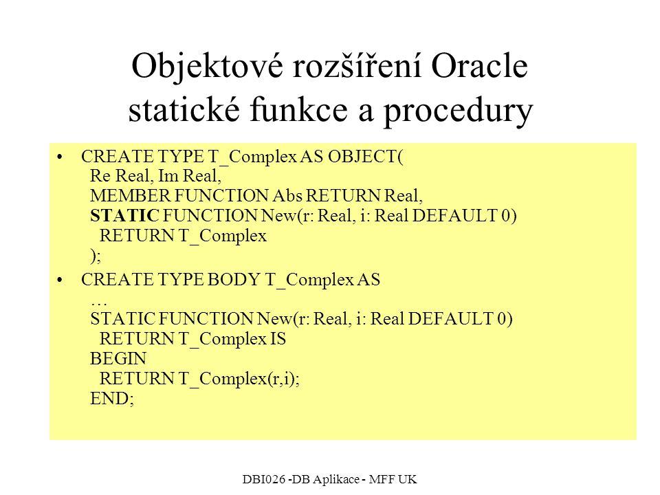 Objektové rozšíření Oracle statické funkce a procedury