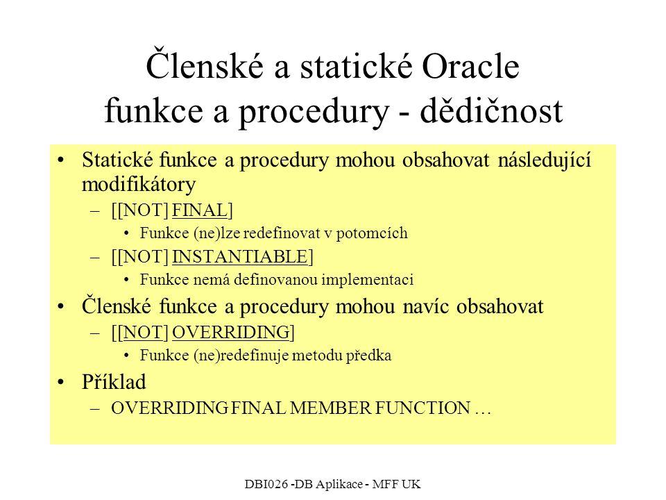 Členské a statické Oracle funkce a procedury - dědičnost