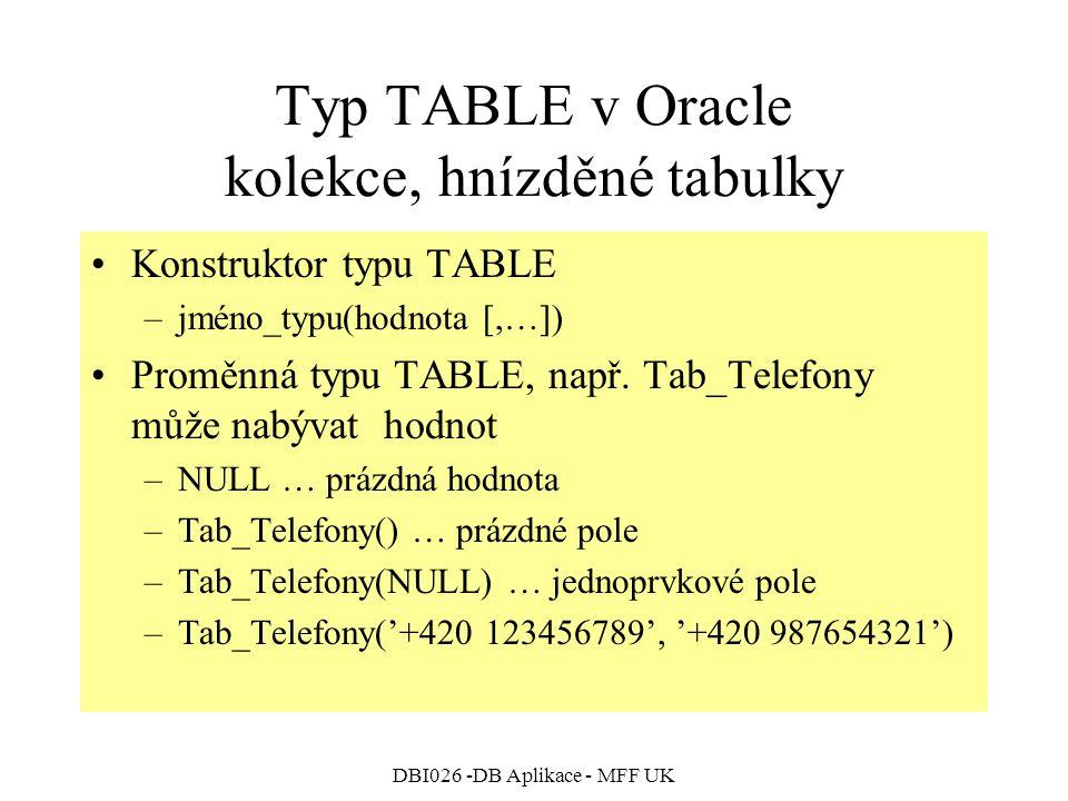 Typ TABLE v Oracle kolekce, hnízděné tabulky