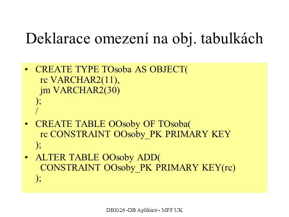 Deklarace omezení na obj. tabulkách