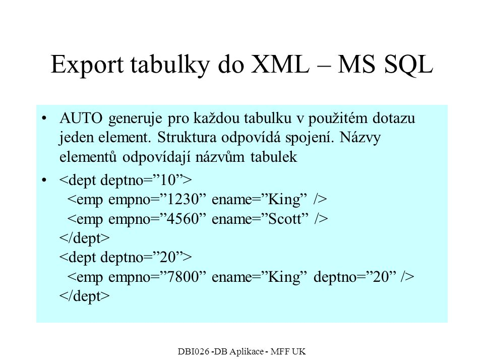 Export tabulky do XML – MS SQL