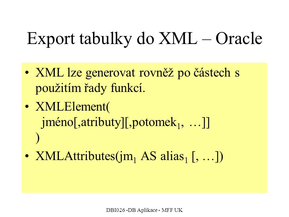 Export tabulky do XML – Oracle