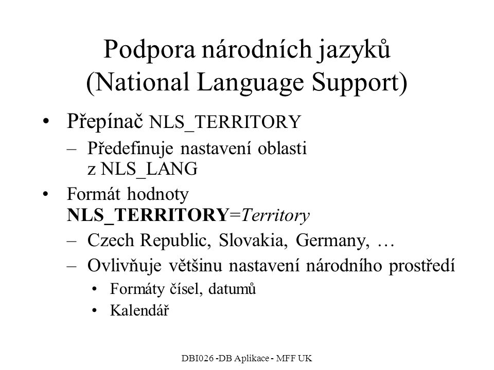 Podpora národních jazyků (National Language Support)