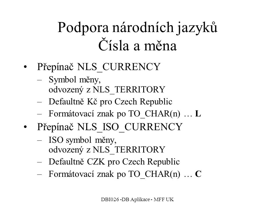 Podpora národních jazyků Čísla a měna