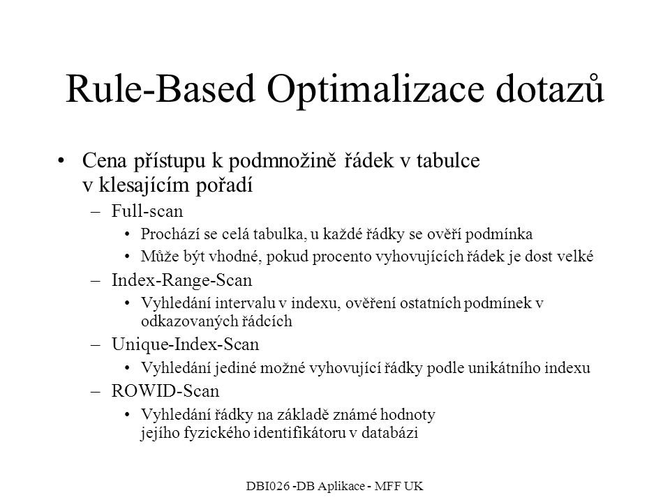 Rule-Based Optimalizace dotazů