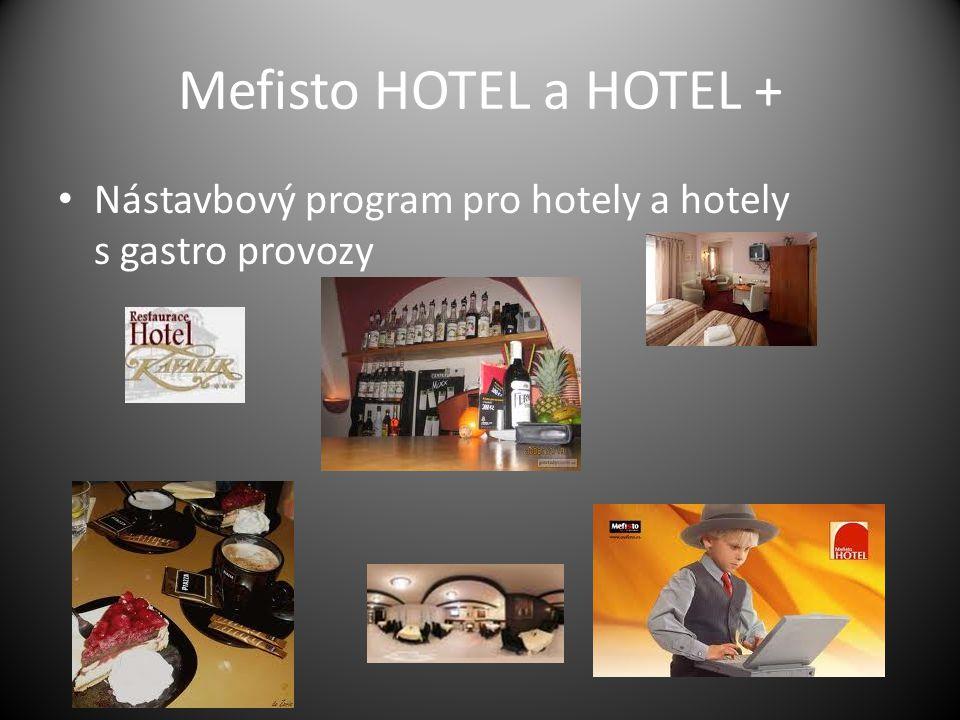 Mefisto HOTEL a HOTEL + Nástavbový program pro hotely a hotely s gastro provozy