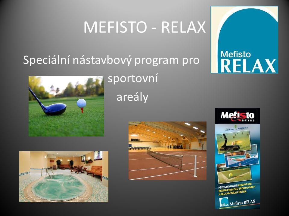 MEFISTO - RELAX Speciální nástavbový program pro sportovní areály