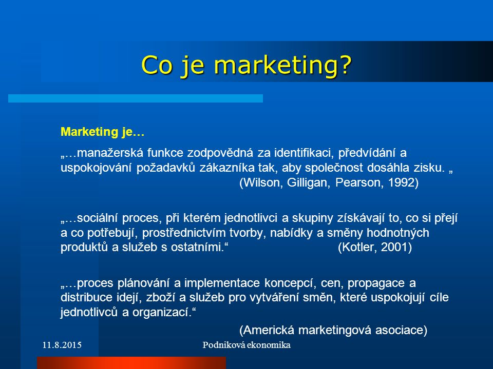 Marketing je… Co je marketing