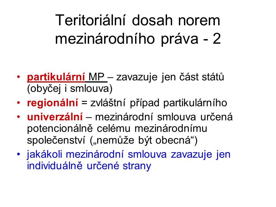 Teritoriální dosah norem mezinárodního práva - 2