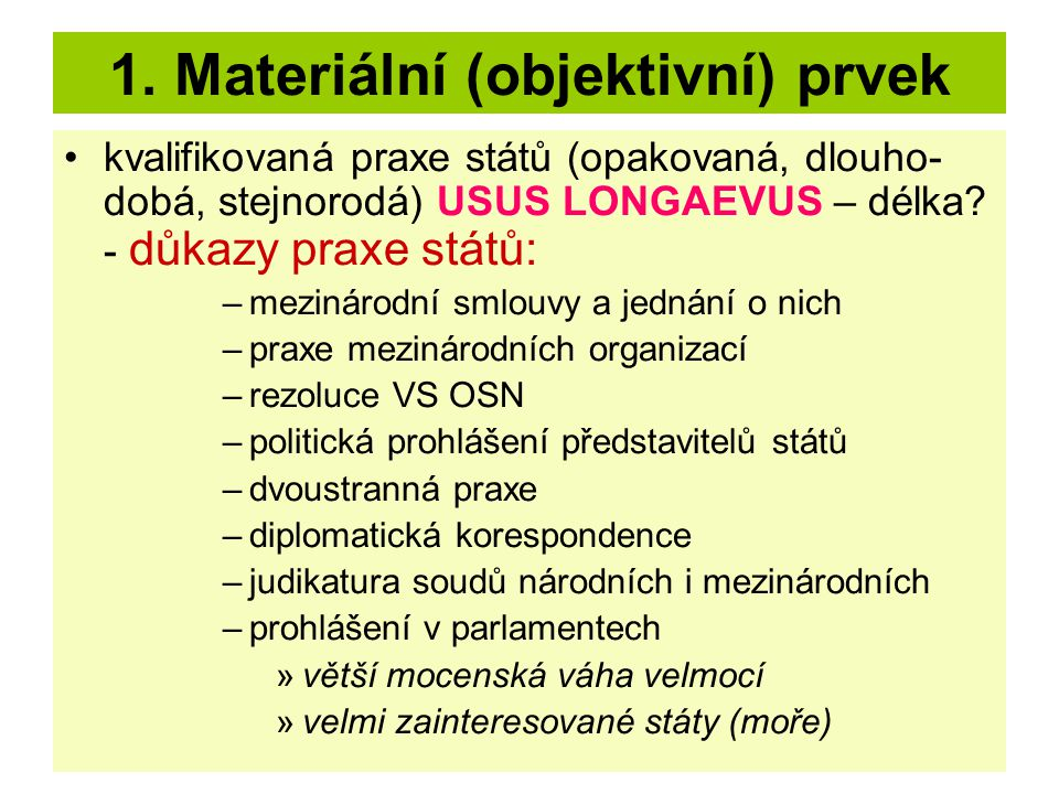 1. Materiální (objektivní) prvek