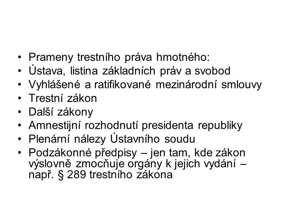 Prameny trestního práva hmotného: