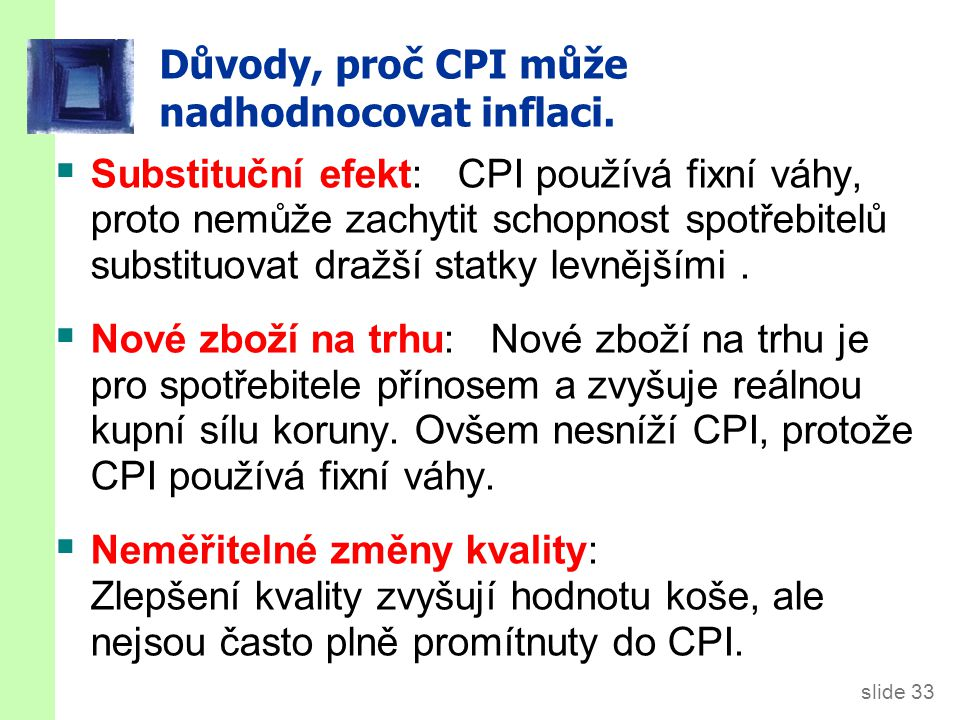 CPI x Deflátor HDP Ceny kapitálových statků