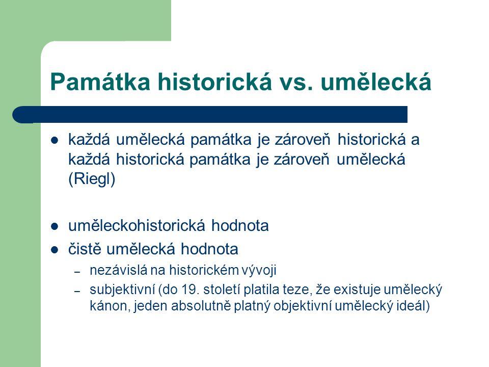 Památka historická vs. umělecká