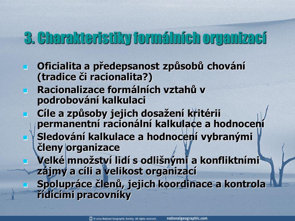 3. Charakteristiky formálních organizací