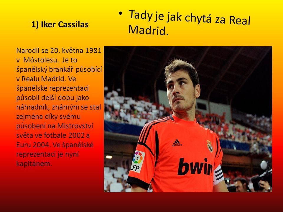Tady je jak chytá za Real Madrid.
